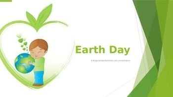 Celebrate Earth Day (April 22) with this PowerPoint presentation to help you share Earth Day with your students. It has brief information about Earth Day and pictures to encourage students to be responsible citizens. PLEASE NOTE: The goal of this presentation is to give visual support as you, the teacher, discuss Earth Day.