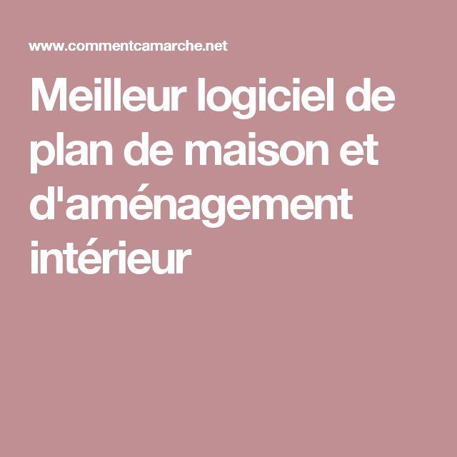 Elegant Meilleur Logiciel De Plan De Maison Et Intrieur With Logiciel Plan  De Maison