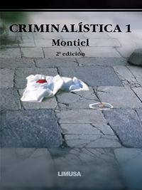CRIMINALÍSTICA 1 2A ED.