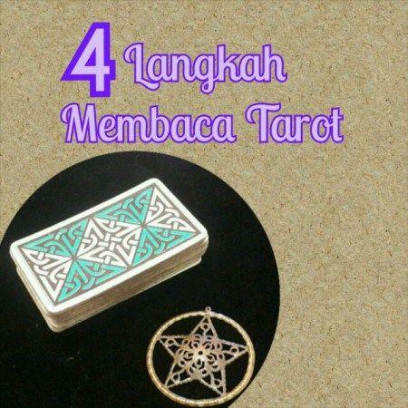4 Langkah Membaca Tarot