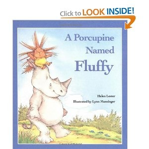 Ready for a giggle... than you must read this book with your kids. It is really cute!Worth Reading, Fluffy, Book Worth, Porcupine, Helen Lester, Favorite Book, Kids Book, Children Book, Pictures Book