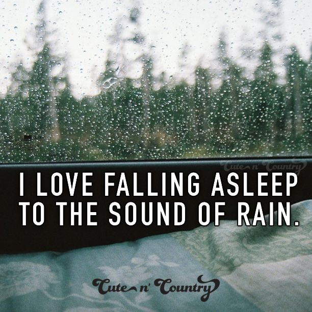Cause Rain is a good thinggggg                                                                                                                                                                                 More