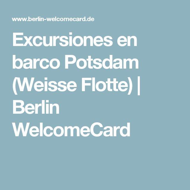 Excursiones en barco Potsdam (Weisse Flotte) | Berlin WelcomeCard