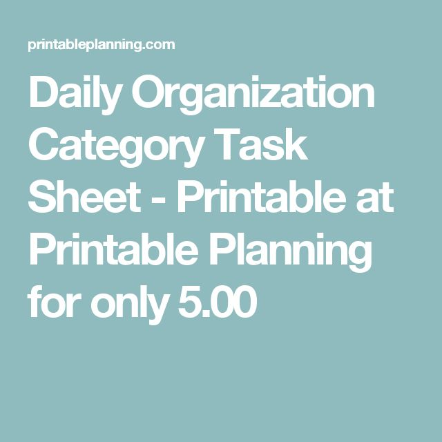 Daily Organization Category Task Sheet - Printable at Printable Planning for only 5.00