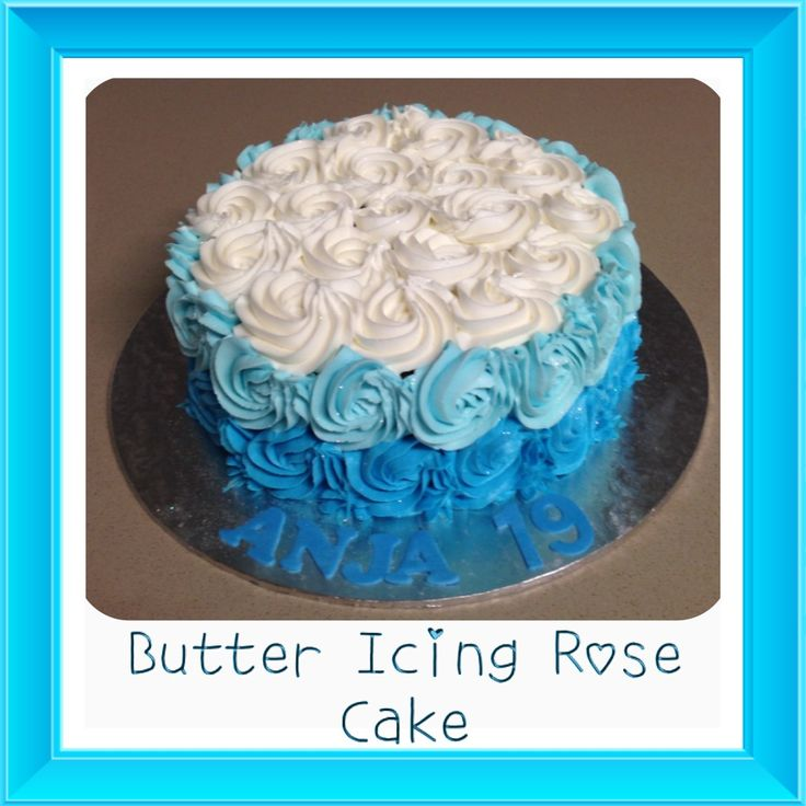 Cake With Icing Freeze : Butter icing, Rose cake and Butter on Pinterest