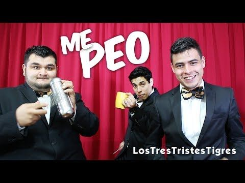 "Me Peo (Parodia de ""Que bello"") - Los Tres Tristes Tigres - YouTube"