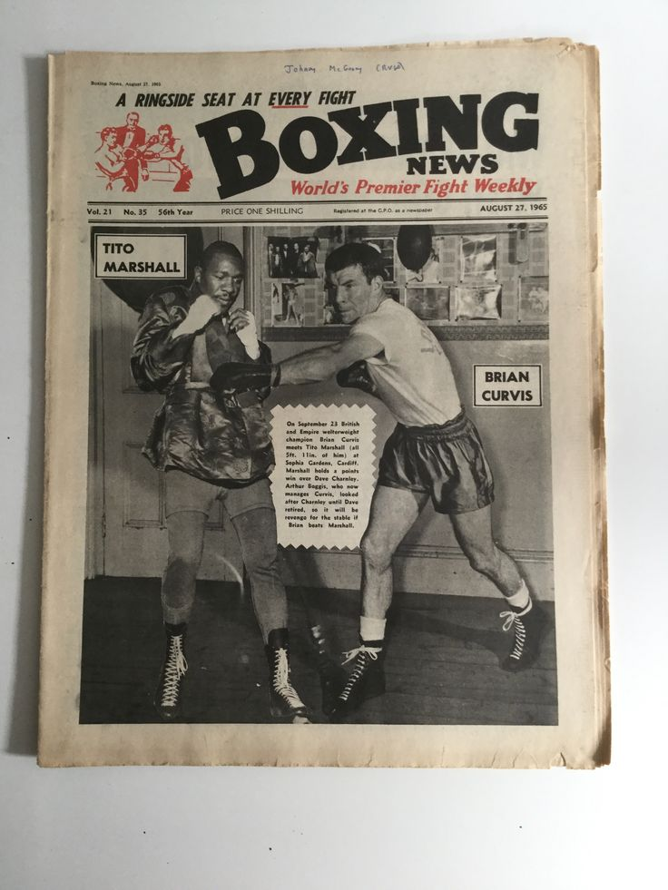 VINTAGE BOXING NEWS AUGUST 27 1965 BRIAN CURVIS TITO MARSHALL BOXING NEWS World's Premier Fight Weekly - A ringside seat at every fight  Vol. 21 - No. 35 - 56th Year - August 27, 1965 TITO MARSHALL. BRIAN CURVIS. On September 23 British and Empire welterweight champion Brian Curvis meets Tito Marshall (all 5 ft. 11 in. of him) at Sophia Gardens, Cardiff. Marshall holds a points win over Dave Charnley. Arthur Boggis, who now manages Curvis, looked after Charnley until Dave retired, so it will…