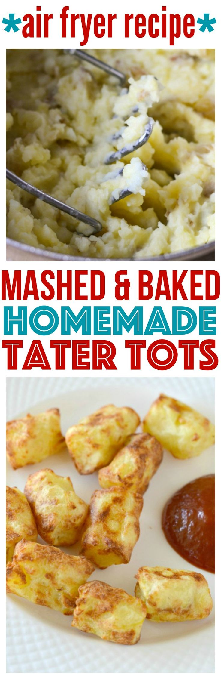 Homemade Mashed Potato Tater Tots can be baked, fried or even cooked in an air fryer. They're the best toddler snack or with lunch dinner. via @CourtneysSweets