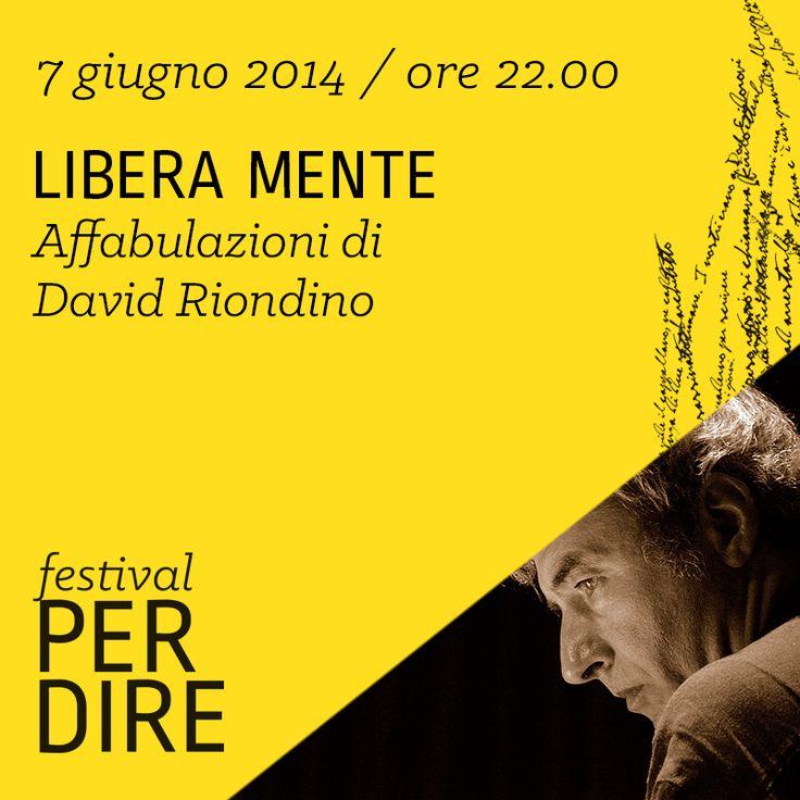 David Riondino | 7 giugno 2014 | ore 22.00 wwww.festivalperdire.com #perdire14