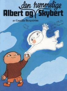 Albert og den hemmelige Skybert av Gunilla Bergström (Innbundet)