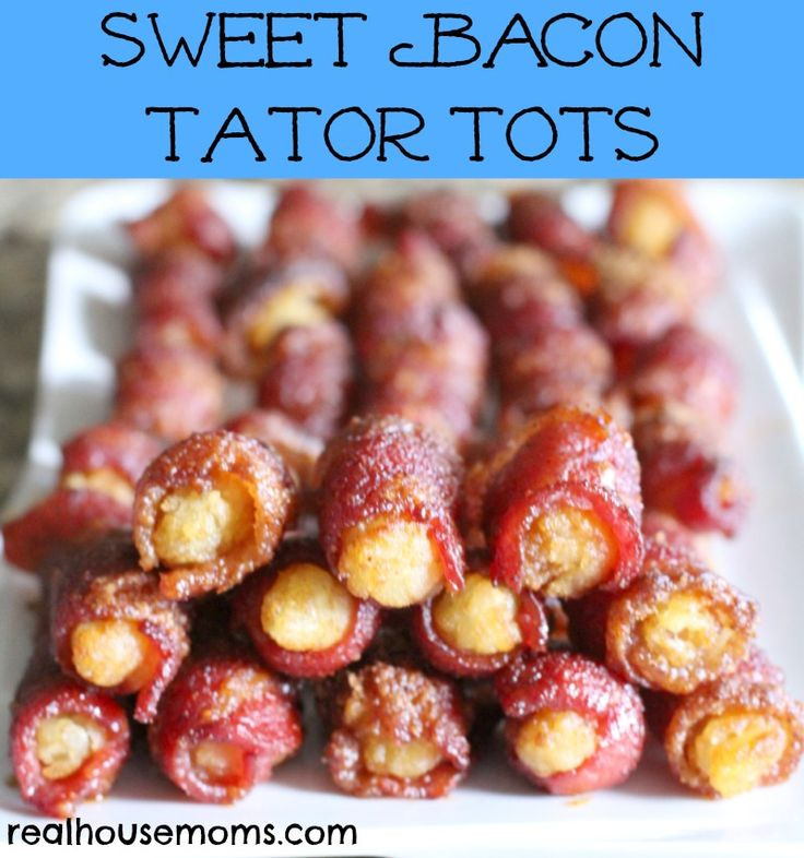 Sweet Bacon Tator Tots | Real Housemoms | Delicious bacon appetizer