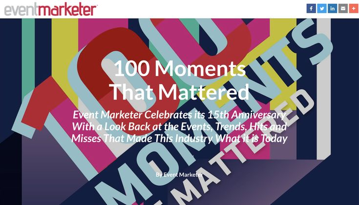 Event Marketer Celebrates its 15th Anniversary With a Look Back at the Events, Trends, Hits and Misses That Made This Industry What it is Today. Event Marketer - February 2018