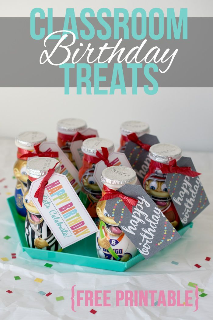 Classroom birthday treats and a free printable.