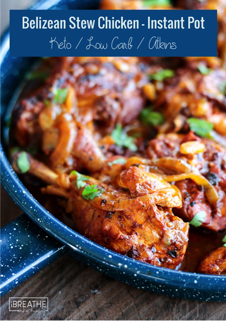 Keto Belizean Stewed Chicken in the Instant Pot - Low carb and economical!