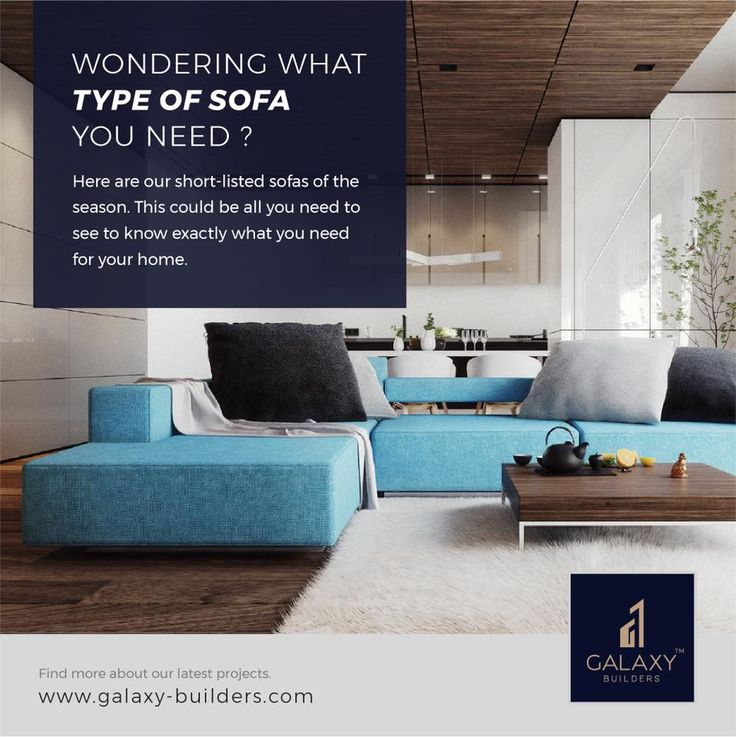 Sofas come in all shapes and sizes, it can confuse anyone! Use this list of our top picks from this season to help with the selection process.. http://www.galaxy-builders.com