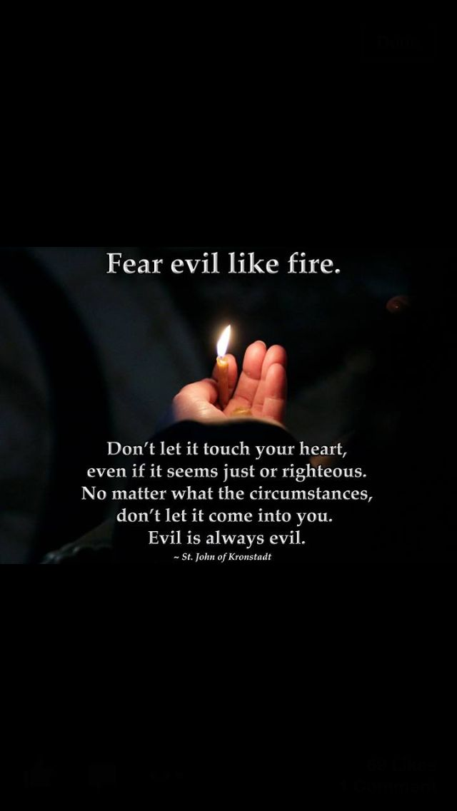Fear Evil.     Follow Christ.   #orthodoxy
