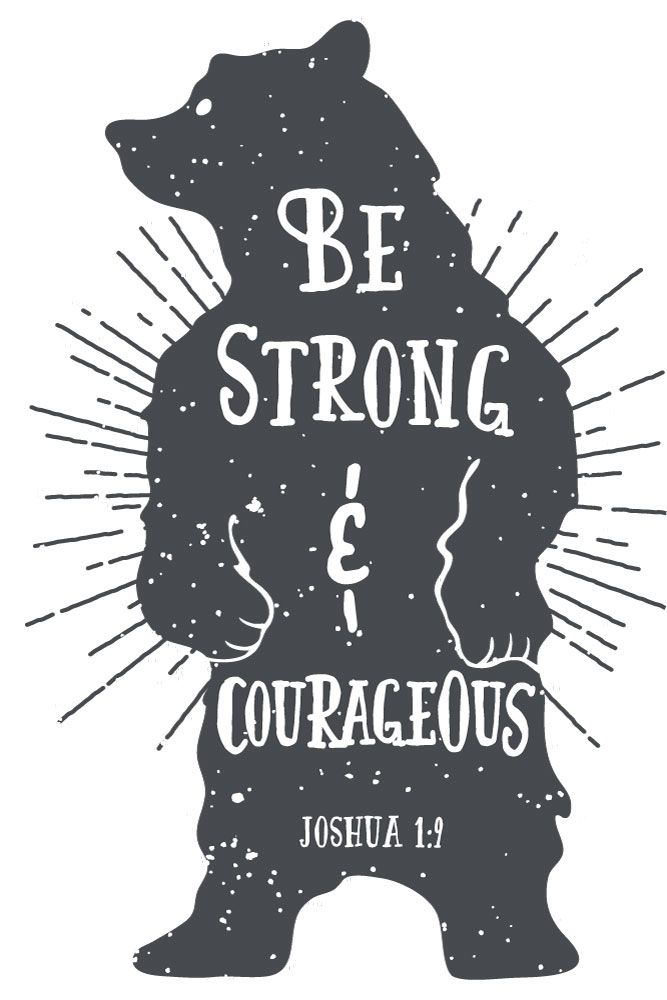 Be Strong & Courageous – Joshua 1:9 - Seeds of Faith