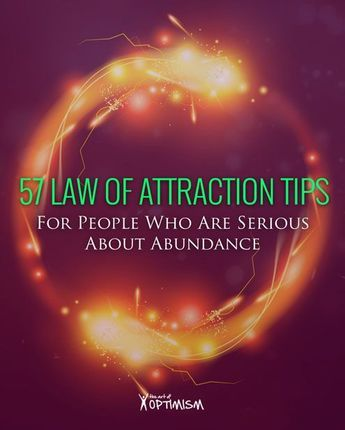 57 Law of Attraction Tips For People Who Are Serious About Abundance (scheduled via http://www.tailwindapp.com?utm_source=pinterest&utm_medium=twpin&utm_content=post134668597&utm_campaign=scheduler_attribution)