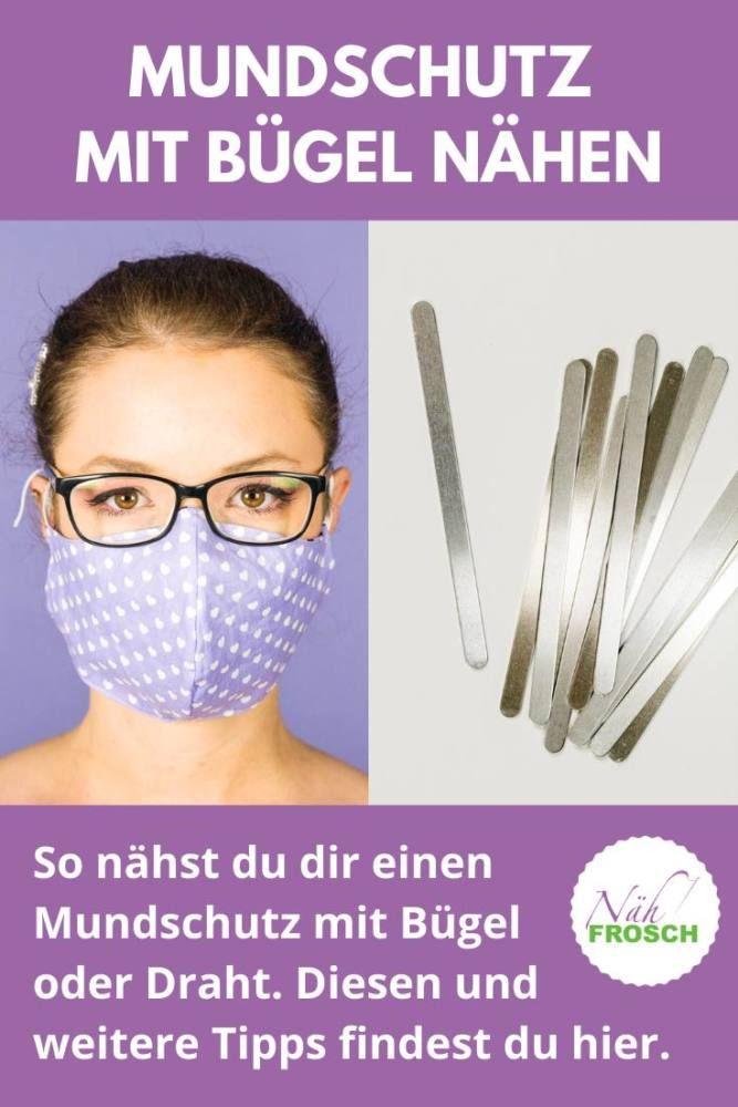 Maske Mit Draht Nahen So Kommt Der Bugel In Den Mundschutz In 2020 Masken Mundschutz Masken Selber Machen