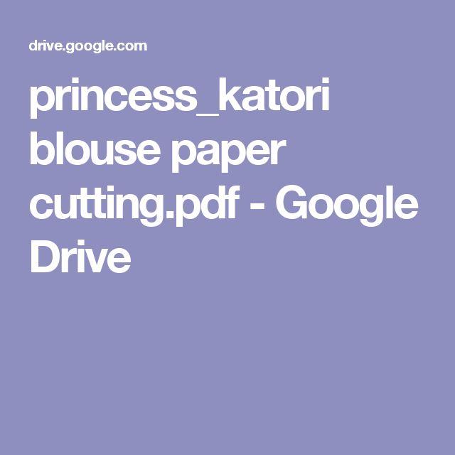 princess_katori blouse paper cutting.pdf - Google Drive