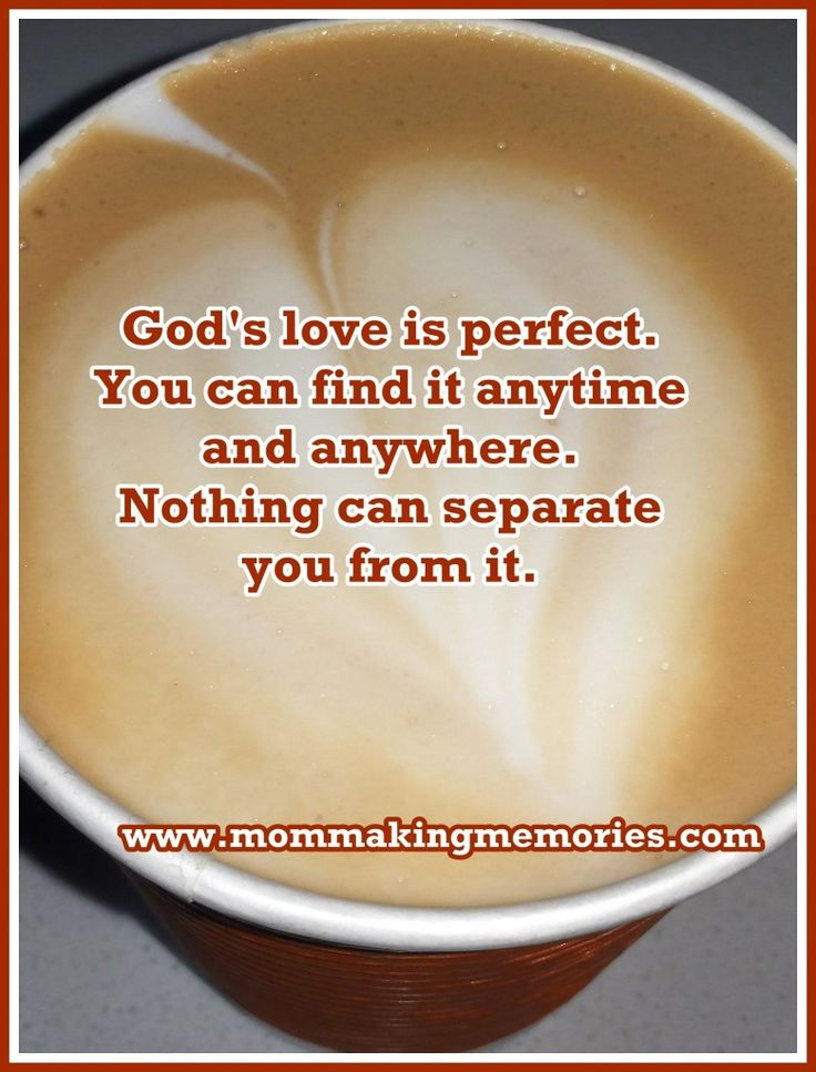 God's love is so perfect.