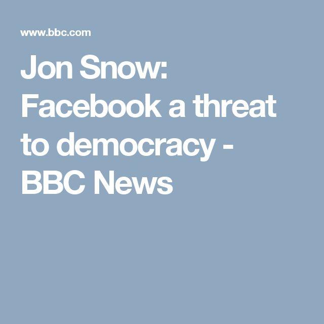 Jon Snow: Facebook a threat to democracy - BBC News
