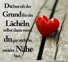 ein Bild für's Herz 'Du bist oft der Grund.jpg'- Eine von 1408 Dateien in der Kategorie 'Sprüche zur Liebe' auf FUNPOT.