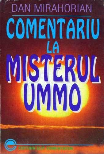 Dan Mirahorian - Comentariu la misterul Ummo