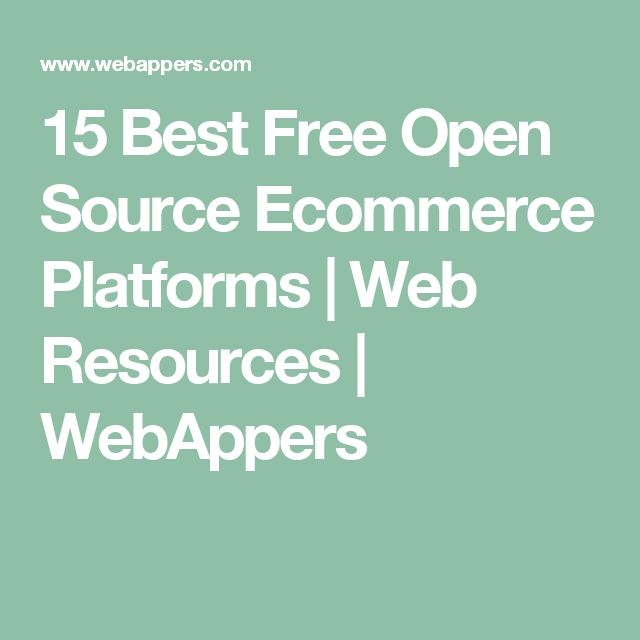15 Best Free Open Source Ecommerce Platforms   Web Resources   WebAppers