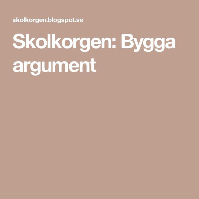 Skolkorgen: Bygga argument