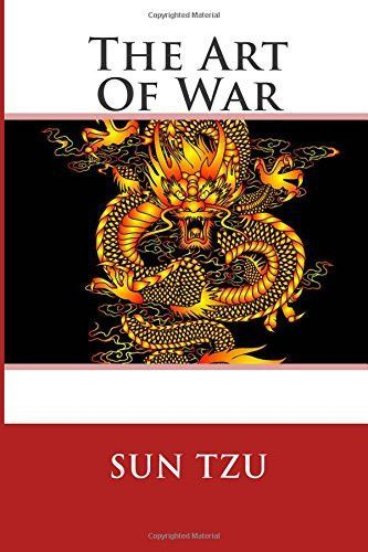 a review of the book the art of war by sun tzu Derek m yuen aims to offer readers a fresh and comprehensive analysis of sun tzu's celebrated treatise the art of war gavin e hall recommends the book to.
