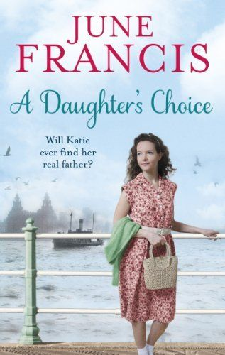 A Daughter's Choice by June Francis, http://www.amazon.co.uk/dp/B00TQDWHGW/ref=cm_sw_r_pi_dp_r-MIvb0D6FN8N