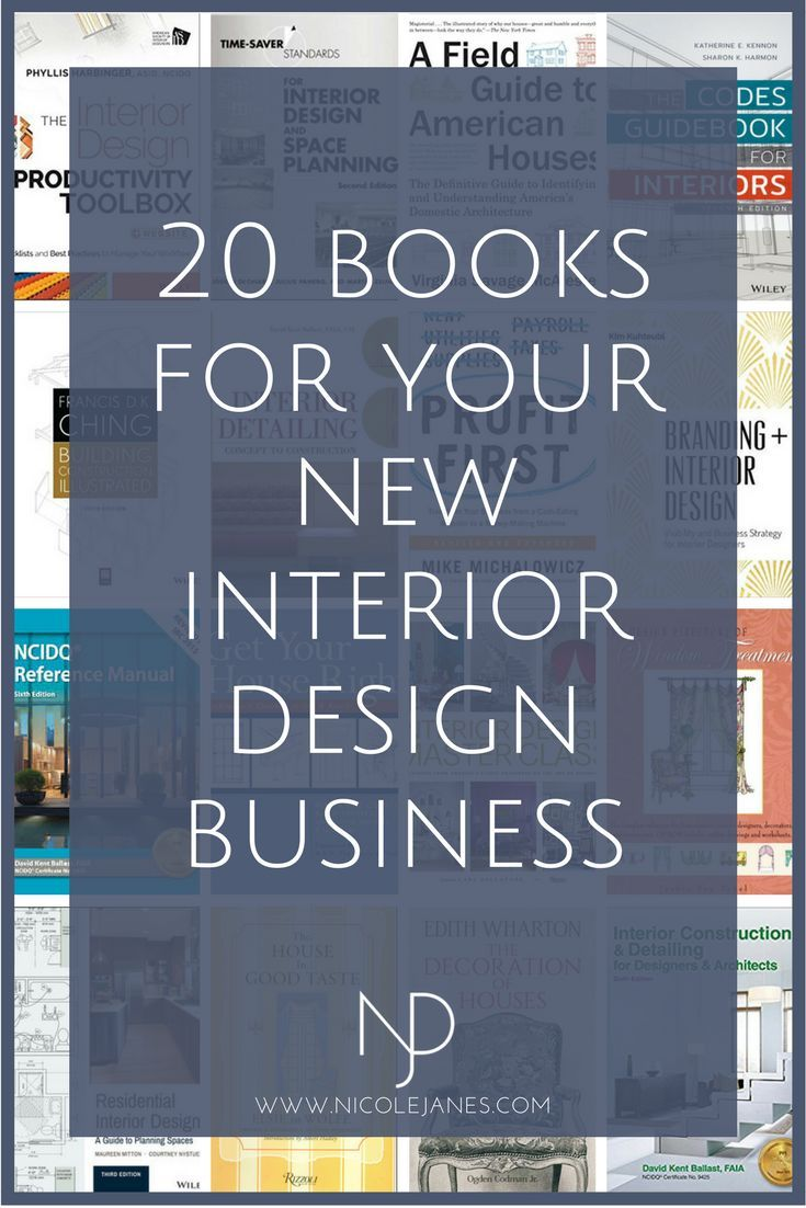20 Go To Interior Design Books For Students And Beginners Nicole Janes Design Interior Design Books Interior Design Business Plan Interior Design School