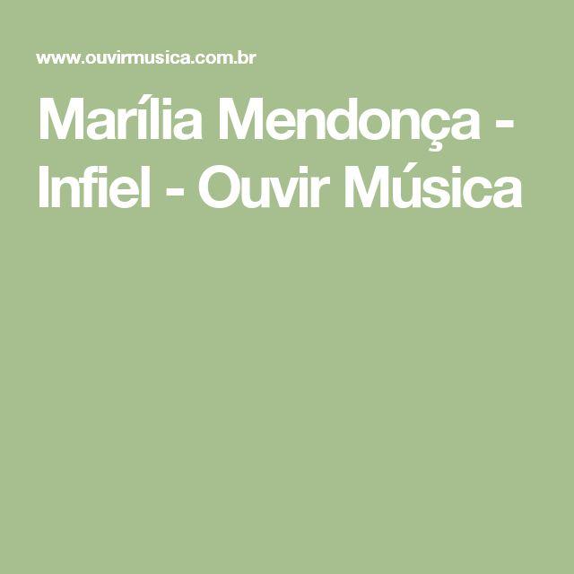 Marília Mendonça - Infiel - Ouvir Música