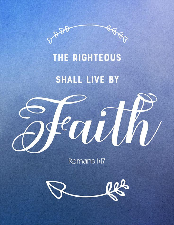 Righteous shall live by Faith, Romans, Bible Art, Printable Scripture Art