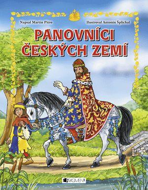 Panovníci českých zemí – pro děti | www.fragment.cz