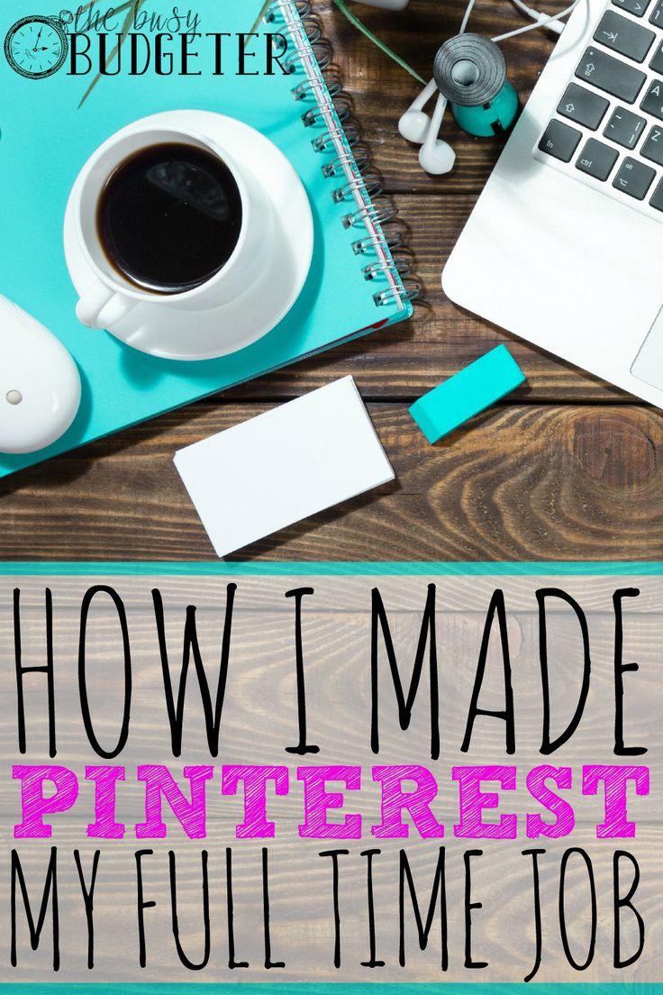 How I made Pinterest my full time job