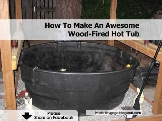 How To Make An Awesome Wood-Fired Hot Tub