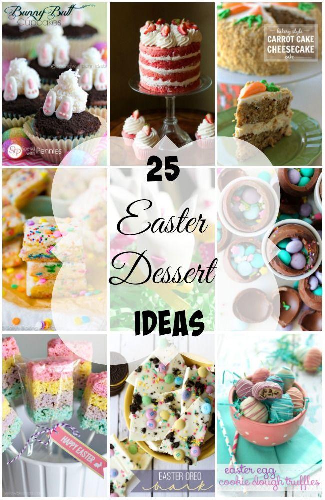 25 Easter Dessert Ideas Dessert Ideas Easter