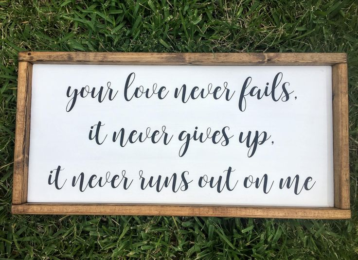 Your Love Never Fails Custom Sign by CoveredDesigns on Etsy