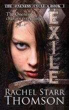 Exile The Oneness Cycle Book 1 by Rachel Starr Thomson