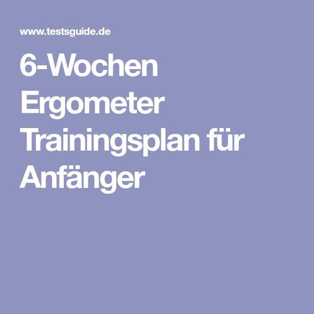 6-Wochen Ergometer Trainingsplan für Anfänger