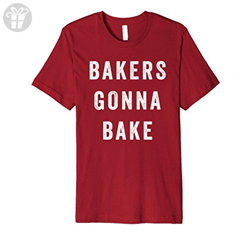 Mens Bakers Gonna Bake Shirt Funny Cooking Quote Premium T-Shirt XL Cranberry - Funny shirts (*Amazon Partner-Link)