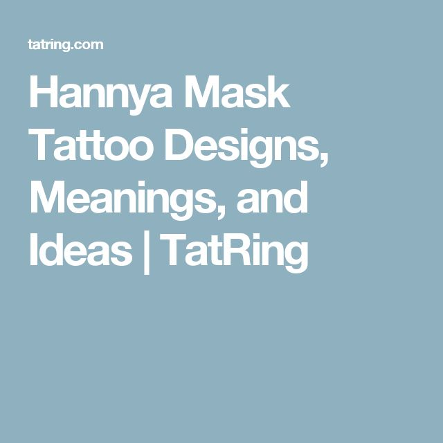 Hannya Mask Tattoo Designs, Meanings, and Ideas | TatRing