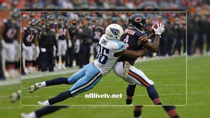 Chicago Bears vs Tennessee Titans Live Stream Teams: Bears vs Titans Time: 1:00 PM ET Date: Sunday on 27 August 2017 Location: Nissan Stadium, Nashville TV: NAT Chicago Bears vs Tennessee Titans Live Stream Watch NFL Live Streaming Online   In the NFL history, the Chicago Bears is a...