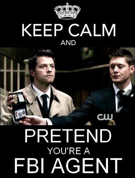 ... Pretend you're a FBI agent