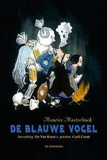 De Blauwe Vogel - Maurice Maeterlinck, Do Van Ranst (bewerking)