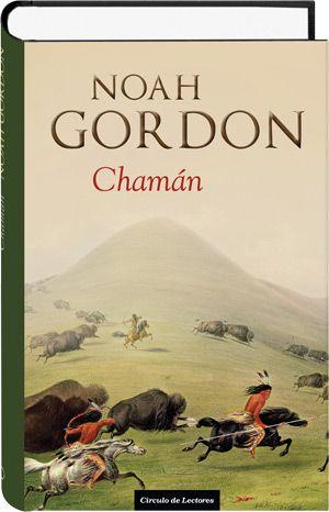 EL CHAMAN NOAH GORDON - de búsqueda