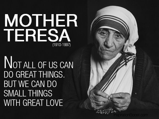 http://inspirationboost.com/wp-content/uploads/2013/07/Mother-Teresa-Love-Quotes.jpg
