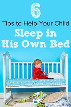 Need tips on helping your child sleep in their own bed? Check out these 6 tips to get your child to sleep and stay in his own bed the whole night.